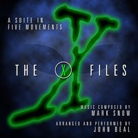 The X Files: A Suite in Five Movements — Mark Snow and John Beal