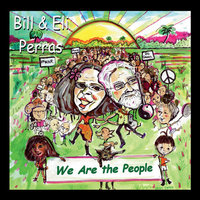 We Are the People — Bill & Eli Perras