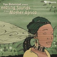 Healing Sounds From Mother Africa — сборник