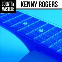 Country Masters: Kenny Rogers — Kenny Rogers