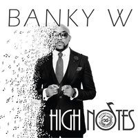 High Notes — Banky W