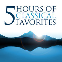 Five Hours of Classical Favorites (Amazon Exclusive) — Southwest German Radio Symphony Orchestra