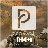 Drop Bombs — Thami