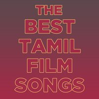 The Best Tamil Film Songs with Andrea Jeremiah, Shreya Ghoshal, P. Unni Krishnan, Naresh Iyer, And More! — сборник