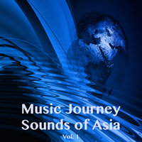 Music Journey Sounds of Asia, Vol. 1 — сборник