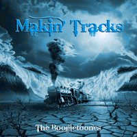 Makin' tracks — The Boogietoones