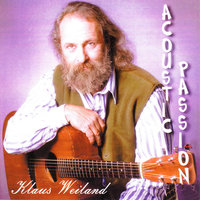 Acoustic Passion — Klaus Weiland