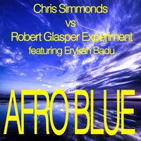 Afro Blue - Mixes — Chris Simmonds