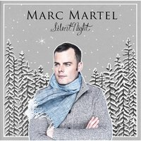 The Silent Night — Marc Martel