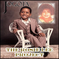 The Rosie Lee Project — Jogota