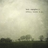 Every Wind — Ben Campbell