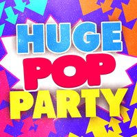 Huge Pop Party — Party Mix All-Stars, Pop Party DJz, Kids Party Music Players, Kids Party Music Players|Party Mix All-Stars|Pop Party DJz