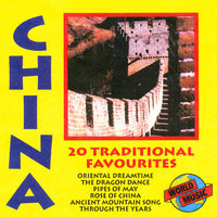 China - 20 Traditional Favourites — Shanghai Sound Sensation