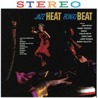Jazz Heat Bongo Beat — Buddy Collette