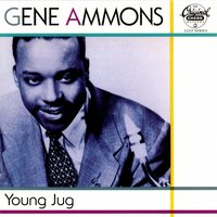 Young Jug — Gene Ammons