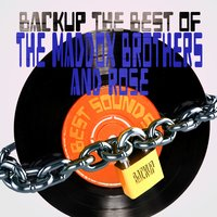 Backup the Best of the Maddox Brothers & Rose — The Maddox Brothers