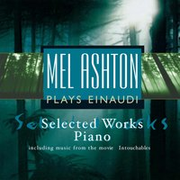 "Ludovico Einaudi - Selected Works including music from the movie ""Intouchables"" — Mel Ashton"