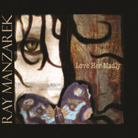 Love Her Madly Soundtrack — Ray Manzarek, Buddy Miller