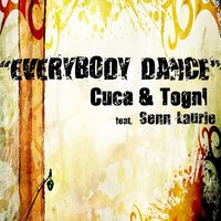 Everybody Dance — Cuca & Togni, Senn Laurie