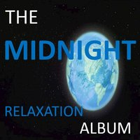 The Midnight Relaxation Album — сборник