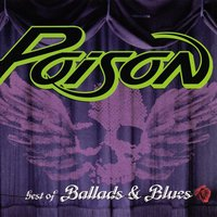 Best Of Ballads And Blues — Poison