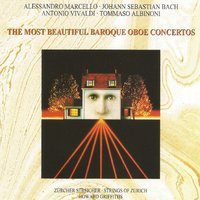 The Most Beatiful Baroque Oboe Concertos — Howard Griffiths, Strings of Zürich