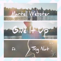 Give It Up — Martell Webster