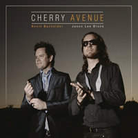 Cherry Avenue — Jason Lee Bruns & Kevin Bachelder