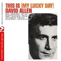 This Is My Lucky Day — David Allen
