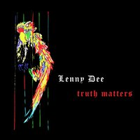 Truth Matters — Lenny Dee