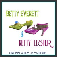 Betty Everett & Ketty Lester — Betty Everett, Ketty Lester