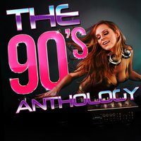 The 90s Anthology — 90s Unforgettable Hits