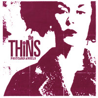 Postcard Angels — The Thins