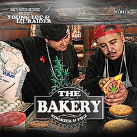 The Bakery — Lil Raider, Young Loc