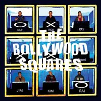 Bollywood Squares — The Born Again Hindus