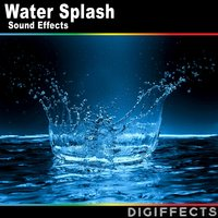 Water Splash Sounds Effects — Digiffects Sound Effects Library