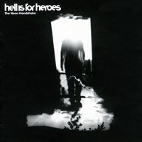 The Neon Handshake — Hell Is For Heroes
