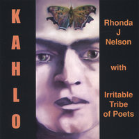 Kahlo — Irritable Tribe of Poets