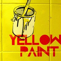 Come on — Yellow Paint