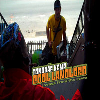 Cool Landlord: Songs From The Room — Tondrae Kemp