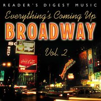 Everything's Coming Up Broadway: Best-Loved Musicals Vol. 2 — сборник
