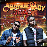 Beef It Up - Single — Charlie Boy Gang