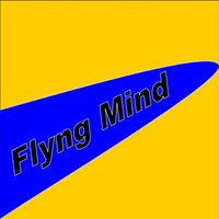 Flyng Mind — Guglielmo Brunelli, John Cartner