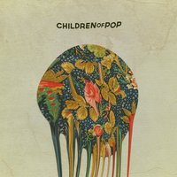 Fiesta / Drift — Children of Pop