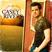 Casey Rivers — Casey Rivers