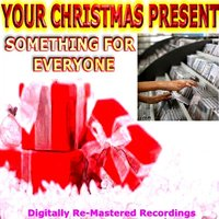 Your Christmas Present - Something for Everyone — сборник