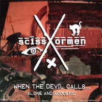 When the Devil Calls… — Scissormen