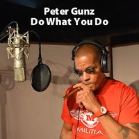 Do What You Do (feat. Amina Buddafly) — Peter Gunz, Amina Buddafly
