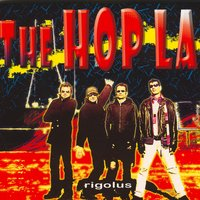 Rigolus — The Hop La