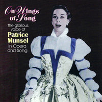 On Wings Of Song — Al Goodman, Patrice Munsel